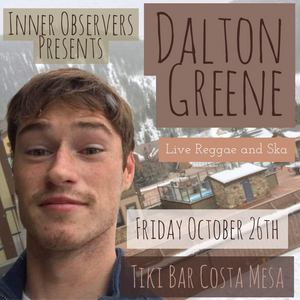 Inner Observers Presents: Dalton Greene @ Ghastly Hollows