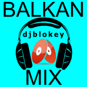 DJBlokey Balkan House Beats live mix @