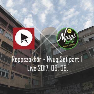 Reppszakkör - NyugiSet part 1 / Live 20170608