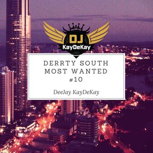 Derrty South Most Wanted #10-DeeJay KayDeKay