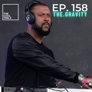 The Cool Table EP. 158   THE.GRAVITY
