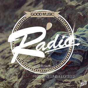 Dj Lunis - Good Music Radio Podcast July 2012