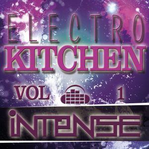 INTENSE- ELECTRO KITCHEN VOL.1