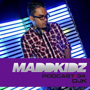 Maddkidz Podcast # 34 - DJK