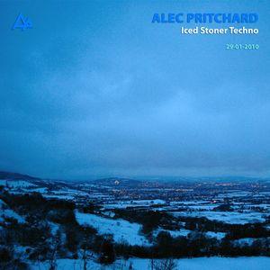 Alec Pritchard pres. Iced Stoner Techno (29-01-2010)