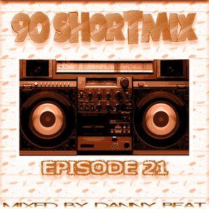 90's ShortMix Episode 21
