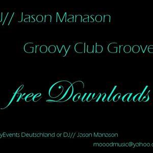 Jason Manason - Groovy Club Sounds