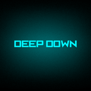 DEEP DOWN 001 mixed by Paul Diamond