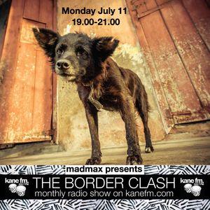 The Border Clash Show on Kane FM 11/7/2016