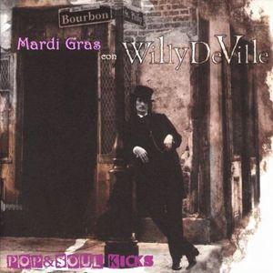 POP&SOUL KICKS #113: MARDI GRAS con WILLY DEVILLE