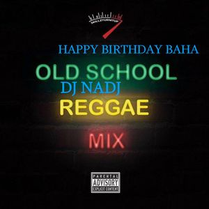 Dj Nadj Happy Birthday Baha By Dj Nadj Mixcloud