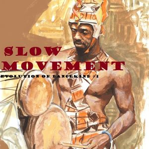 SLOW MOVEMENT Evolution Of Dancekind #1(Mixed By DjGreg Gregory)