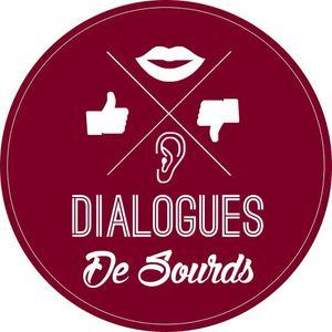 Dialogues de Sourds n°2 - 14/02/2015