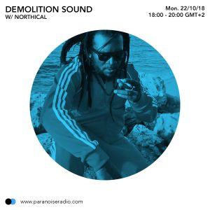 Demolition Sound #03 - Northical - 29 10 18