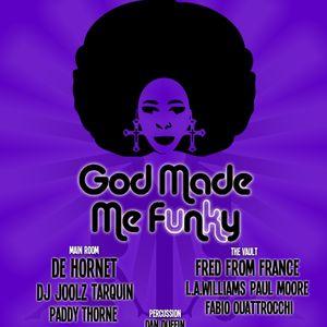GOD MADE ME FUNKY UK / DE HORNET / PRE MIX / 30TH JUNE 2012