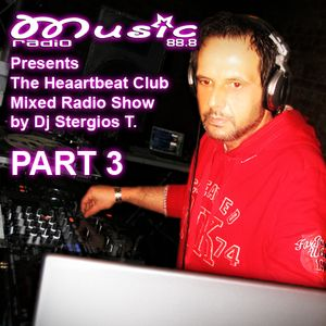 Part 3 The Heartbeat Club 22 Jan. 2011  Mixed by Dj Stergios T.