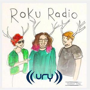 URY:PM - Roku Radio 03/11/2017