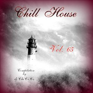 Chill House Vol.65 Compilation by dj.ChiCoCo