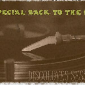 Discoloves Sessions - Back To 90's (Part.1)