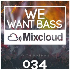 We Want Bass Ep. 34 - Bring Power To Symphony