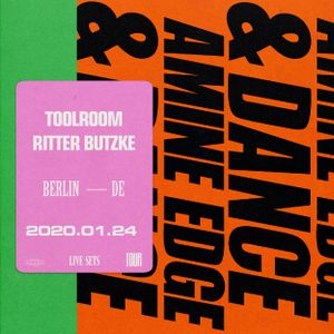 2020.01.24 - Amine Edge & DANCE @ Toolroom - Ritter Butzke, Berlin, DE