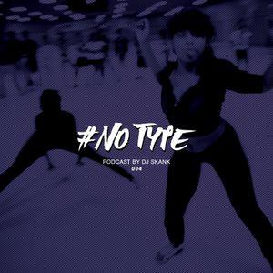#No Type 04