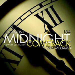 TWC 184 (2014) DJ Crayfish MIX 121 (MIDNIGHT COMEBACK 2K14 MEGAMIX VOL.6)