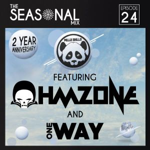 Seasonal Mix Series - Ep. 24 Ft. Ohmzone & OneWay