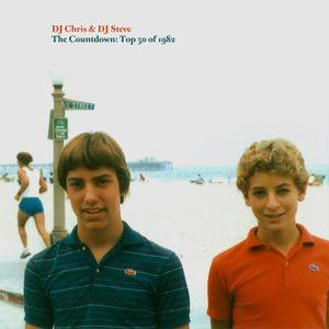 DJ Chris & DJ Steve - The Countdown: Top 50 of 1982, Vol. 3, #12-#1