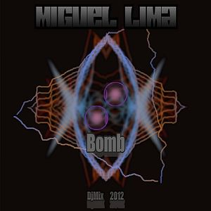 Miguel Lima - Bomb (DjMix 2012)