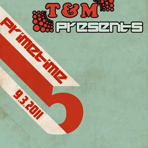 Prime Tim 9 - 3 - 2010 Mixed By T&M
