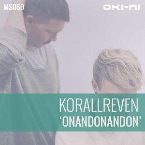 ONANDONANDON by Korallreven