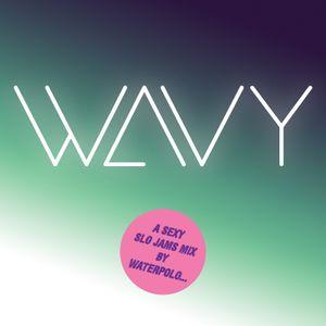 WAVY Slo Jam Mix