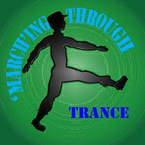 'March'ing through Trance