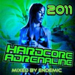 Hardcore Adrenaline 2011: Endemic Mix