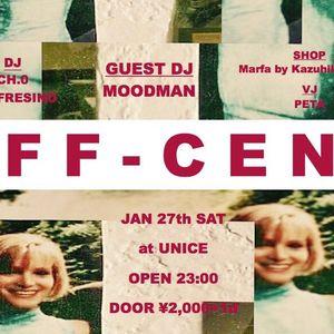 2018.01.27 Off-Cent Live Mix @UNICE