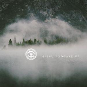 haiku podcast #7