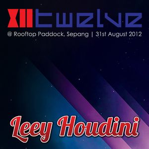 Leey Houdini @ TWELVE Merdeka Edition, Sepang (31st Aug '12)