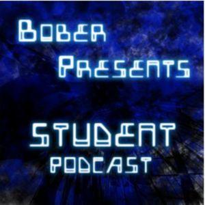Bober presents - Student Podcast 012