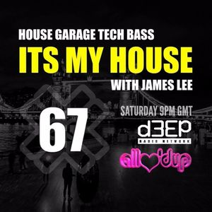 James Lee - ITS MY HOUSE 20.02.16