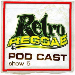 Retro Reggae Show #5