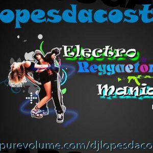 Electro Reggaeton Maniac VOL.2