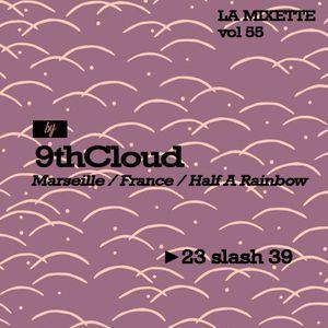 LAMIXETTE#55 9TH Cloud