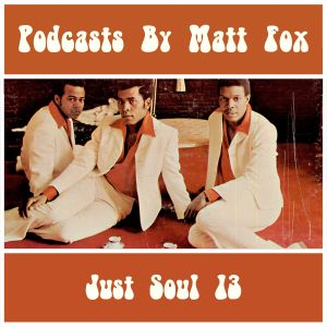 Just Soul #13 (Crossover, Midtempo & Deep Soul)