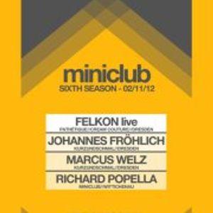 Richard Popella @ MINICLUB Opening