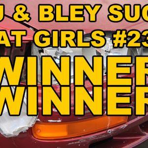 Winner Winner: RJ & Bley Suck At Girls ep 23