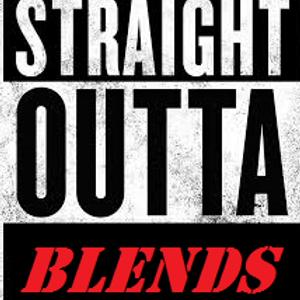 Straight Outta Blends MixTape