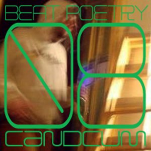 Podcast No 08 with special guest: cândcum