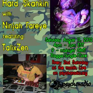 HARD SKANKING with Ninjah Fareye Vol. 3 - Aug-11-12