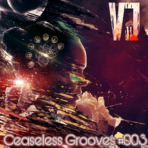 CEASELESS GROOVES #003